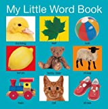 My Little Word Book, Roger Priddy, 0312514646