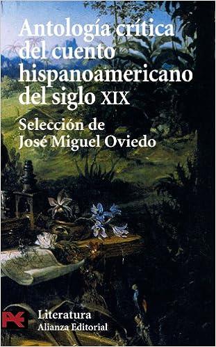 Antología crítica del cuento hispanoamericano del siglo XIX ...