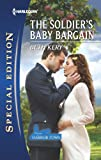 The Soldier's Baby Bargain (Home to Harbor Town)