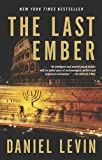 The Last Ember, Daniel Levin, 1594484600