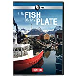 Buy FRONTLINE: The Fish on my Plate DVD