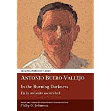 Antonio Buero Vallejo: In the Burning Darkness: En la ardiente oscuridad
