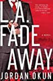 L. A. Fadeaway, Jordan Okun, 1451651988