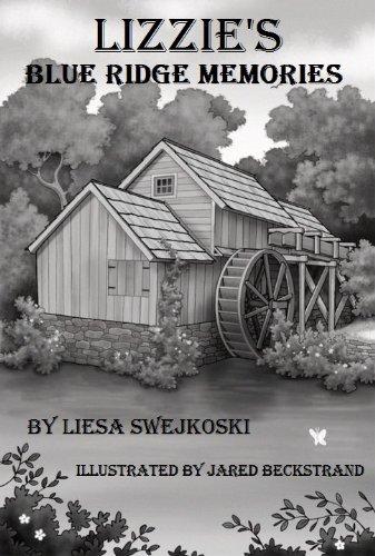 Lizzie's Blue Ridge Memories by [Swejkoski, Liesa]