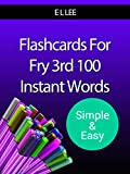 Flashcards For Fry's 3rd 100 Instant Words Simple And Easy (Fry Flashcards Simple And Easy)