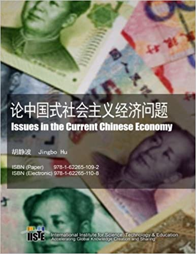 Issues in the Current Chinese Economy
