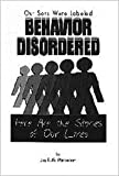 Our Sons Were Labeled Behavior Disordered 9781891928062