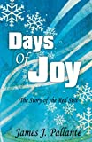 Days of Joy, James J. Pallante, 144019243X