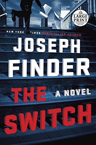 The Switch: A Novel (Random House Large Print)