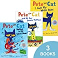 Pete the Cat Set (Pete the Cat I Love My White Shoes, Pete the Cat Rocking in My School Shoes, and Pete the Cat and His Four