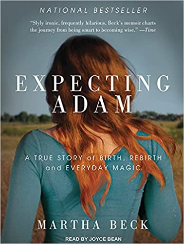 Expecting Adam: A True Story of Birth, Rebirth, and Everyday ...