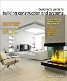 Designer's Guide to Building Construction and Systems (Fashion Series)