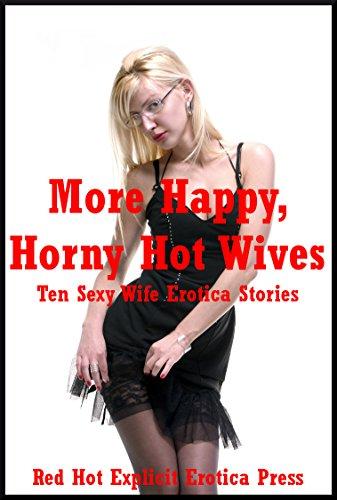 Horny slut wife stories