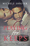 Playing for Keeps (Men of the Ice Book 1)