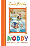Noddy Classic Storybooks: Noddy at the Seaside: Book 7