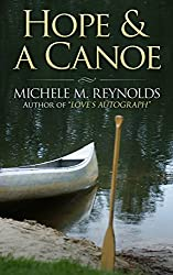 Hope & a Canoe (English Edition)