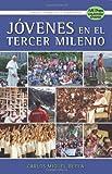 Jovenes en el Tercer Milenio, Carlos Miguel Buela, 1933871016