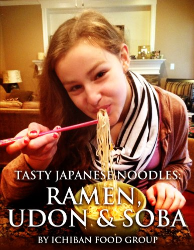 (Tasty Japanese Noodles: Ramen, Udon & Soba)