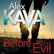 Before Evil: Maggie O'Dell, Book 12 | Alex Kava