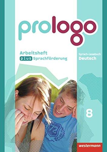 prologo - Allgemeine Ausgabe: Arbeitsheft plus Sprachförderung 8