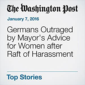 Germans Outraged by Mayor's Advice for Women after Raft of Harassment