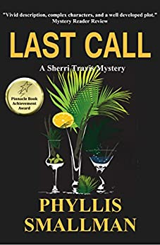 Last Call (The Sherri Travis Mystery Series Book 7) by [Smallman, Phyllis]