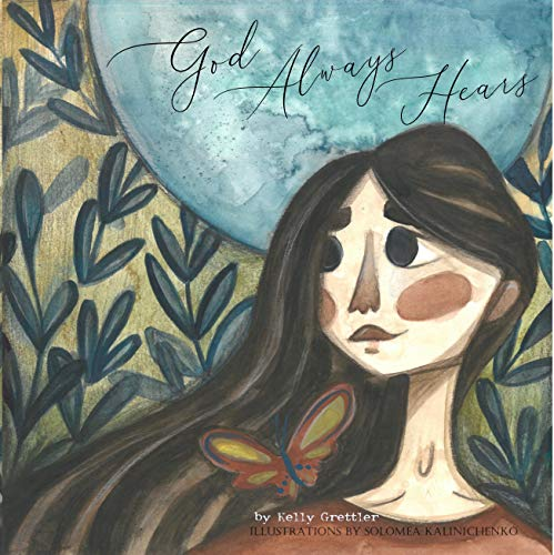 God Always Hears by [Grettler, Kelly]