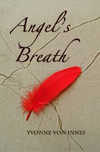 Book: Angel's Breath by Yvonne von Innes