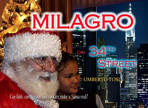 Milagro on 34th Street: Can Faith, Compassion and Cookies Make a Santa - Hour Macys Store
