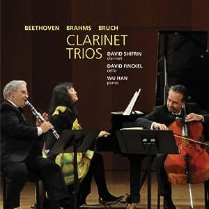 Beethoven, Bruch & Brahms: Clarinet Trios / David Shifrin, clarinet; David Finckel, cello; Wu Han, piano