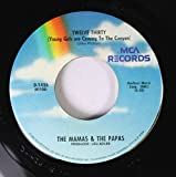 The Mamas & The Papas 45 RPM Twelve Thirty (Young Girls are Coming To The Canyon) / California Dreamin'