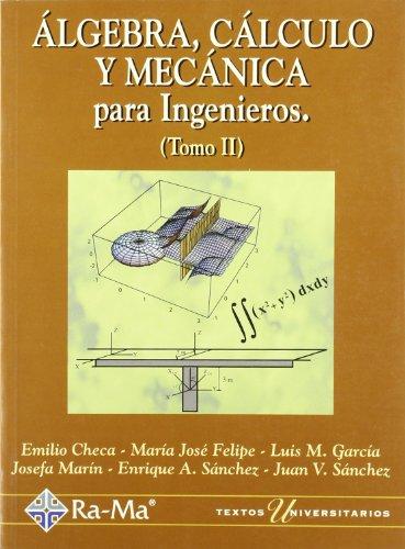 Descargar Libro Algebra, Cálculo Y Mecánica Para Ingº/ii Emilio Checa Martínez