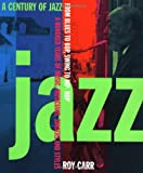 A Century of Jazz, Roy Carr, 0306807785