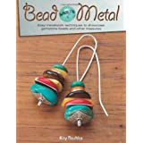 Bead Meets Metal: Easy Metalwork Techniques to Showcase Gemstone Beads and Other Treasures