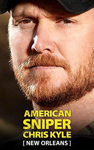 American Sniper Chris Kyle: New Orleans: A Navy SEAL's historic battle in Hurricane Katrina by [Higgins, Tim, Glasscock, Mary Leigh]