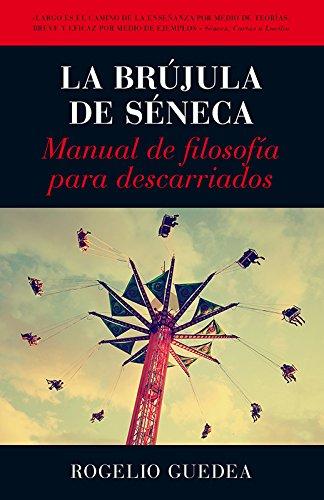 Amazon.com: La brújula de Séneca (Desarrollo personal ...