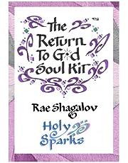 The Return to God Soul Kit: How to Prepare for Rosh Hashanah and Yom Kippur