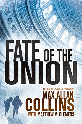 Fate of the Union (Reeder and Rogers Thriller) cover