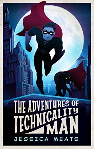 Image result for adventures of technicality man