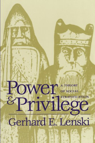 Power and Privilege: A Theory of Social Stratification