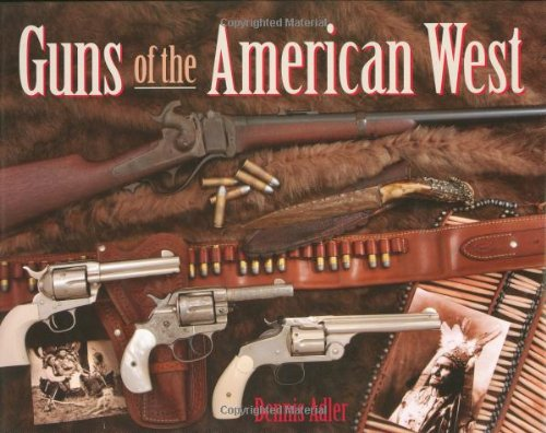 Read Online Guns of the American West PDF