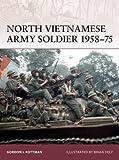 North Vietnamese Army Soldier 1958–75 (Warrior Book 135)