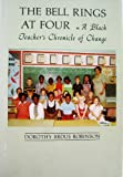 The Bell Rings at Four, Dorothy R. Robinson, 0890520240