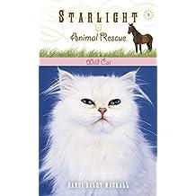 Wild Cat (Starlight Animal Rescue Book 3)