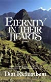 Eternity in Their Hearts: Startling Evidence of Belief in the One True God in Hundreds of Cultures Throughout the World Revised edition by Richardson, Don published by Regal Books Paperback