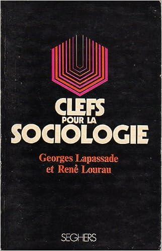 Amazon Fr Clefs Pour La Sociologie 1971 Broche 240