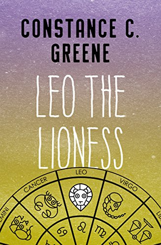 Leo The Lioness Kindle Edition By Constance C Greene Children