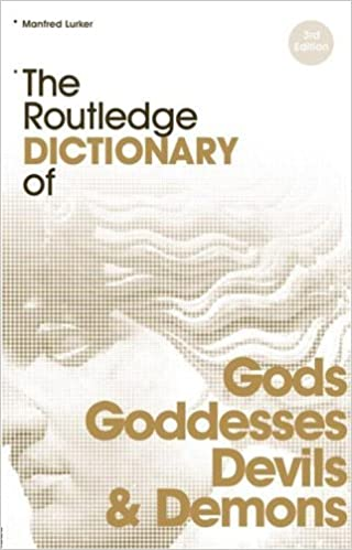 Download Pdf By Manfred Lurkar The Routledge Dictionary Of Gods And