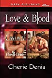 Love and Blood, Cherie Denis, 1622414829