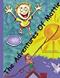 The Adventures of Mattie, Dianna Johnson, 1425902820